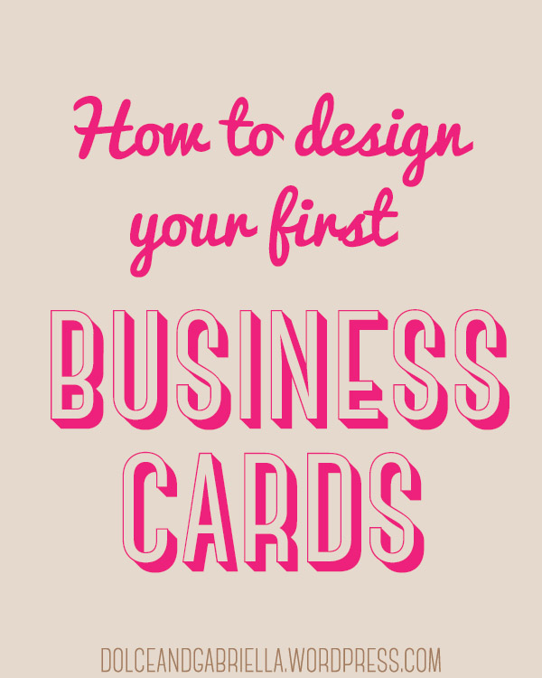 Make Your Own Business Cards Dolce And Gabriella